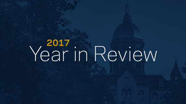 2017: Notre Dame year in review