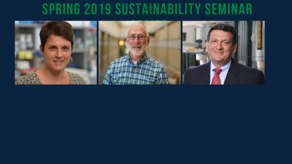 2019 Sustainability Seminar Series:  Thinking Globally, Acting Locally